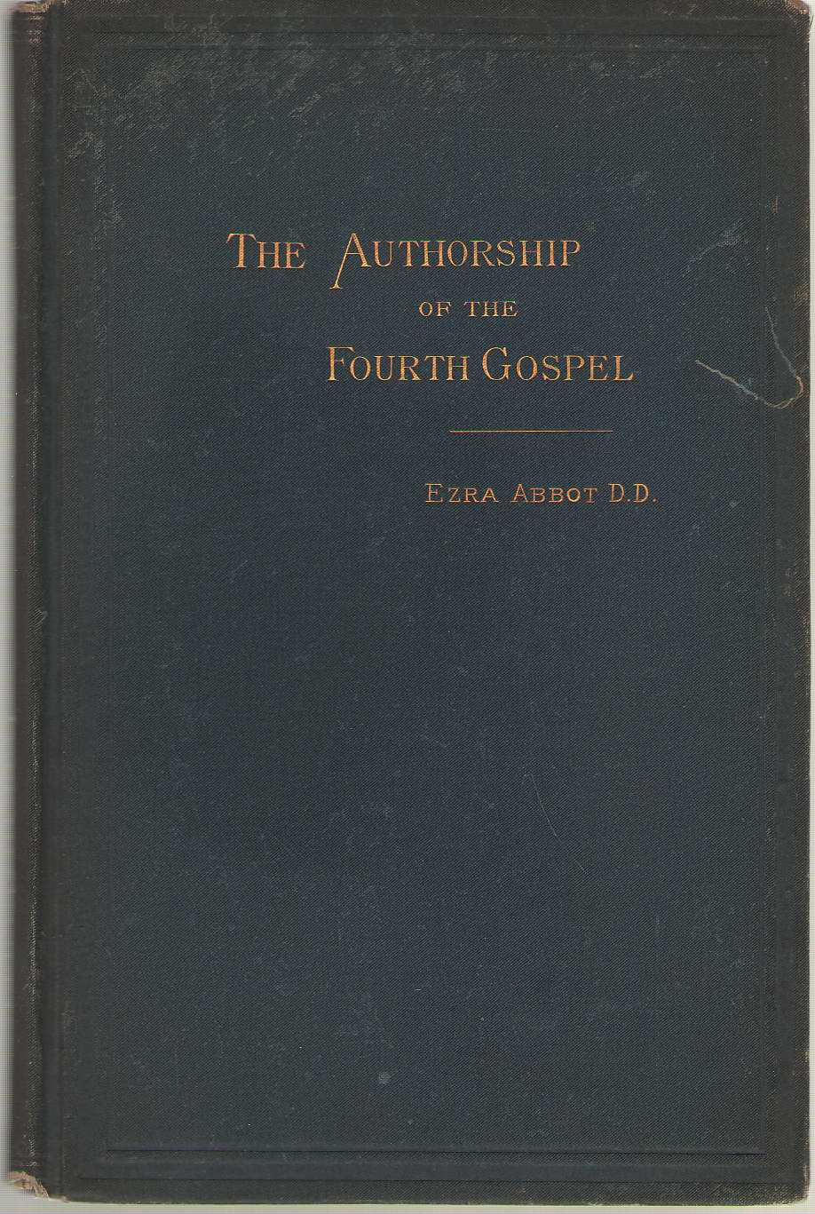 Image for Authorship Of The Fourth Gospel: External Evidences