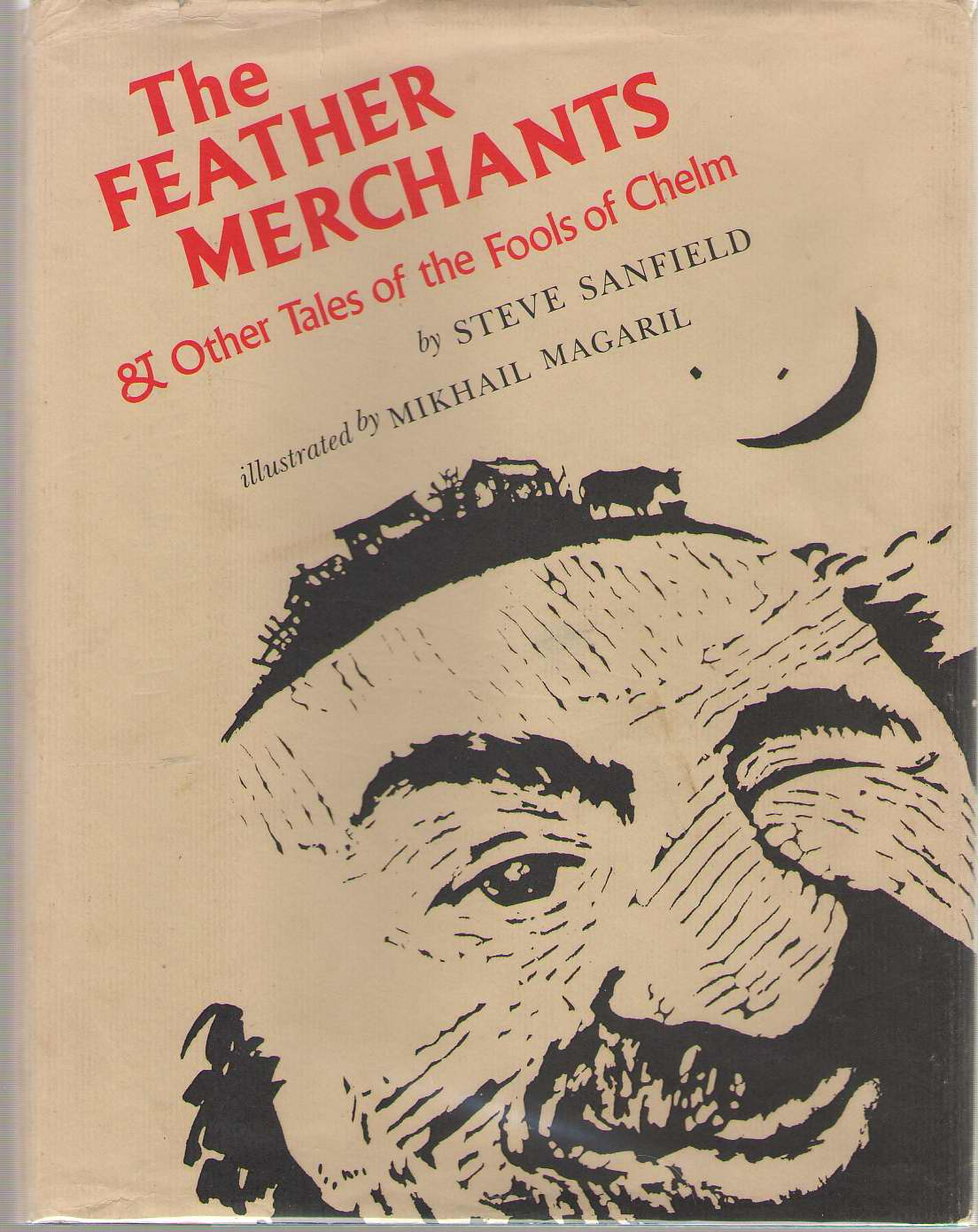 Image for The Feather Merchants and Other Tales of the Fools of Chelm