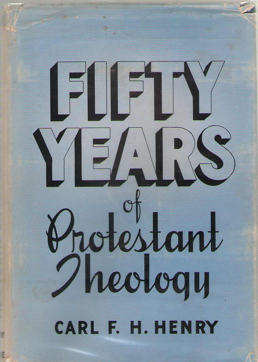 Image for Fifty Years Of Protestant Theology