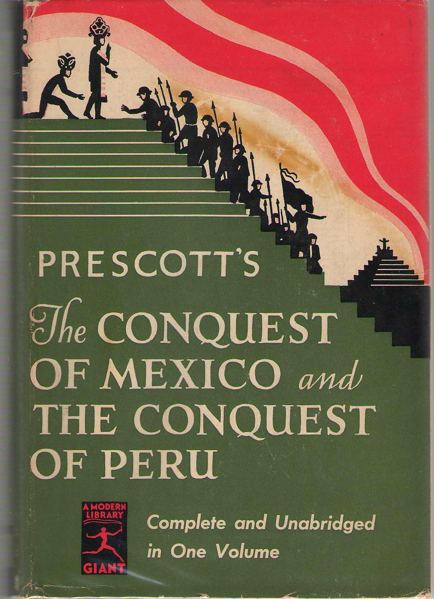 Image for History Of The Conquest Of Mexico, And History Of The Conquest Of Peru,