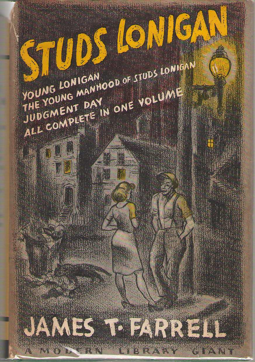Image for Studs Lonigan A Trilogy Containing: Young Lonigan, the Young Manhood of Studs Lonigan, Judgement Day