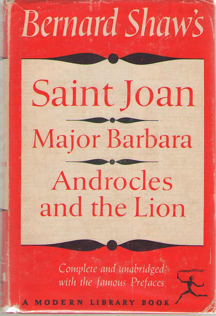 Image for Bernard Shaw's Saint Joan, Major Barbara, Androcles And The Lion