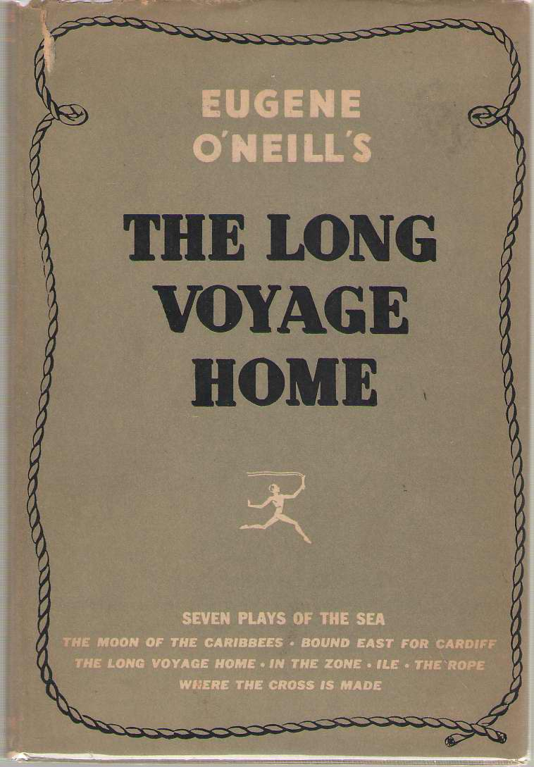 Image for The Long Voyage Home Seven Plays of the Sea