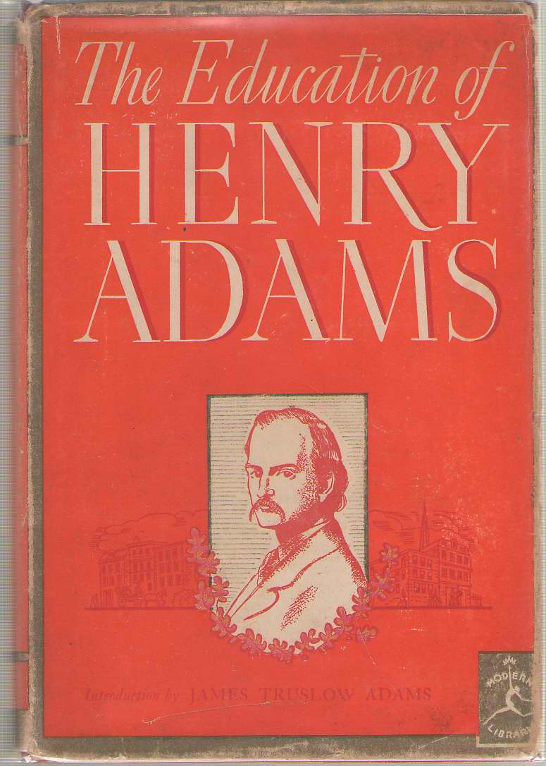 Image for The Education Of Henry Adams