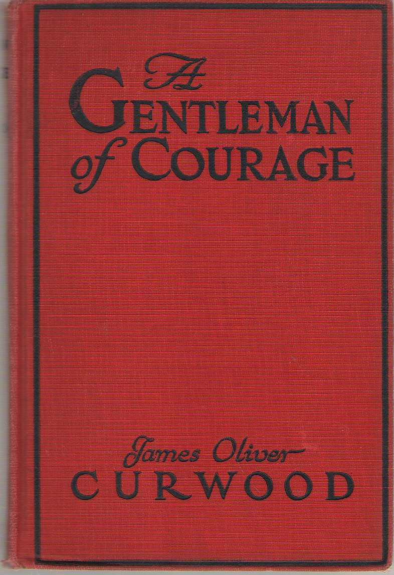 Image for A Gentleman of Courage  A Novel of the Wilderness