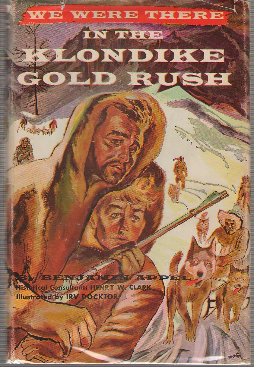 Image for We Were There In The Klondike Gold Rush