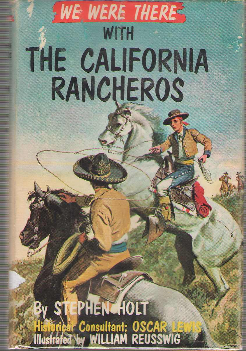 Image for We Were There With The California Rancheros
