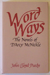 Image for Word Ways The Novels of D'Arcy McNickle