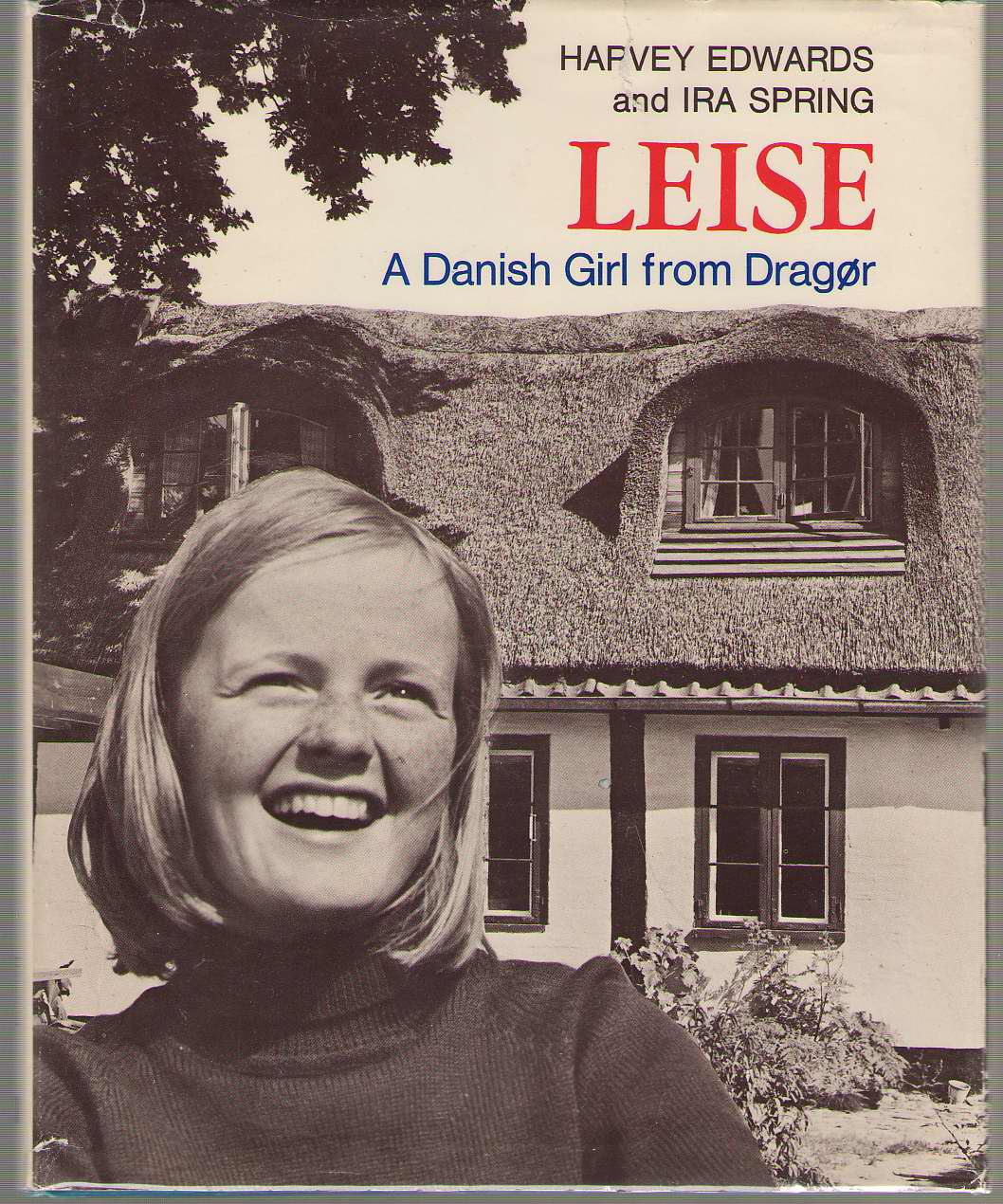 Image for Leise; a Danish Girl From Dragør