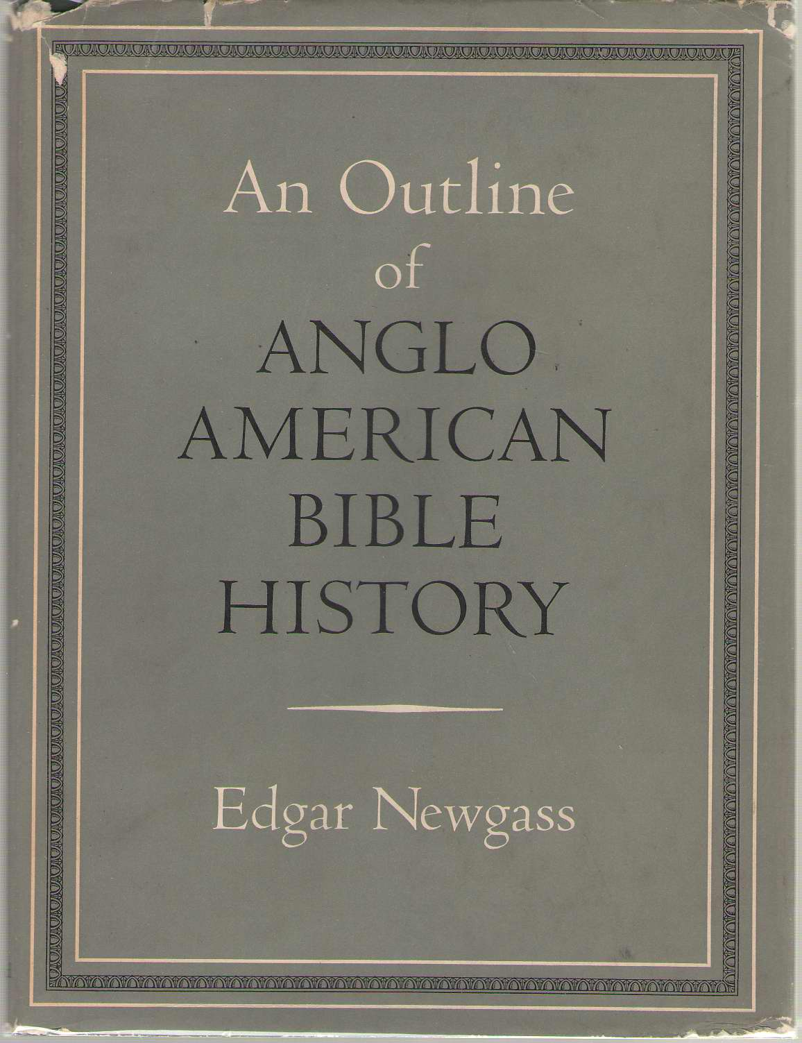 Image for An Outline of Anglo American Bible History