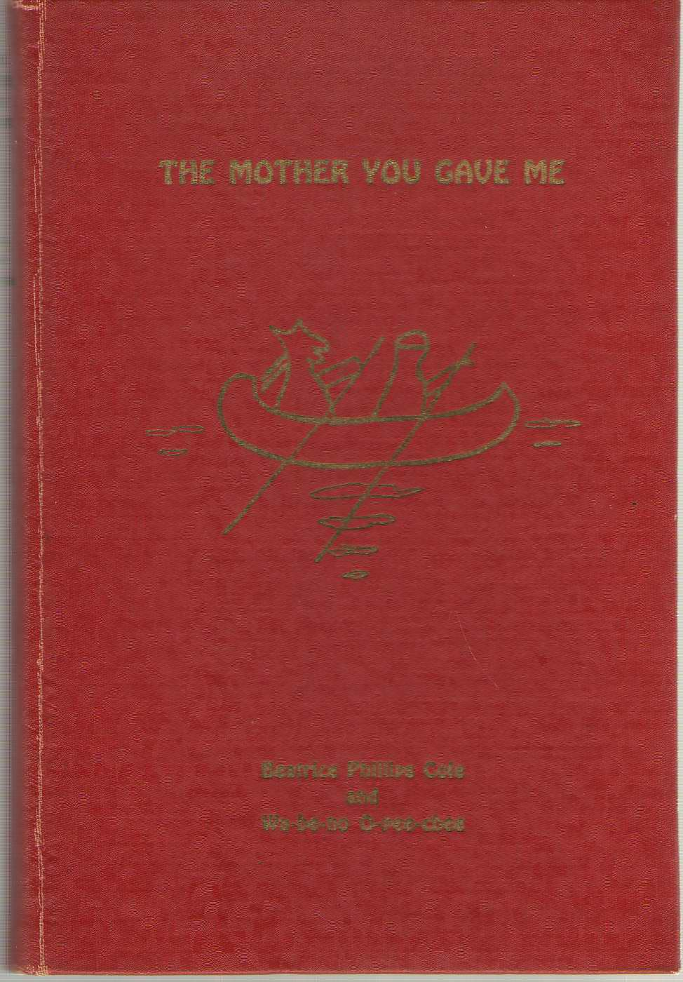 Image for The Mother You Gave Me