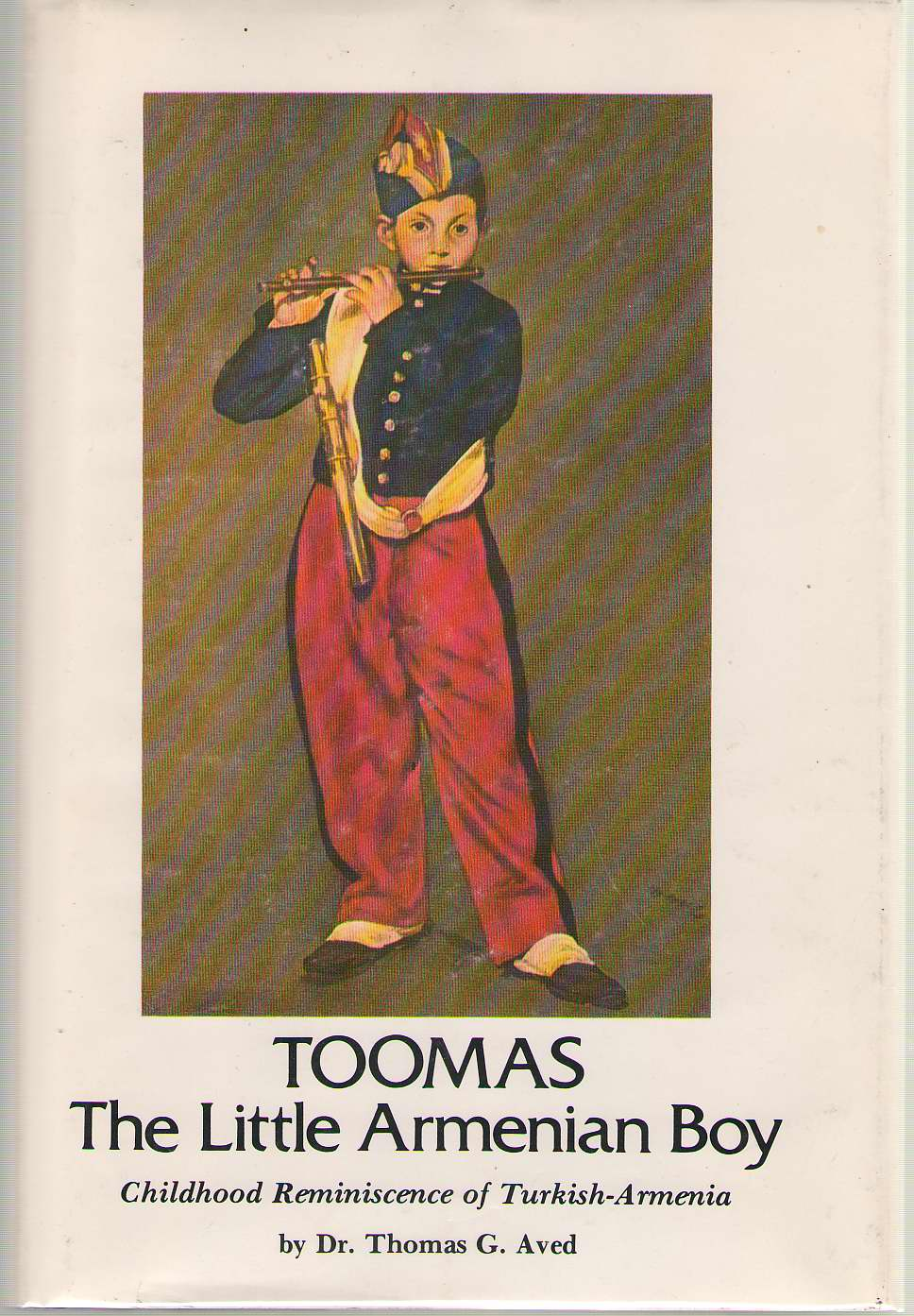 Image for Toomas, The Little Armenian Boy Childhood Reminiscence of Turkish-Armenia