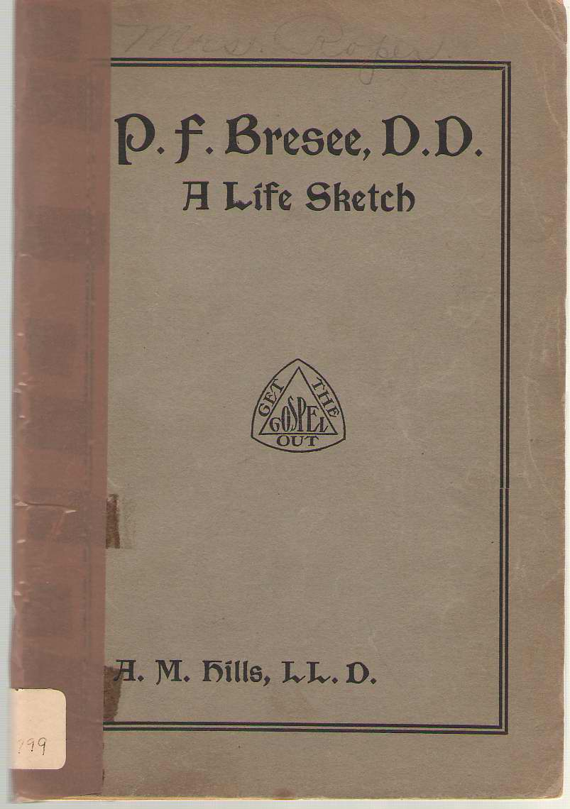 Image for P. F. Bresee, D. D. A Life Sketch
