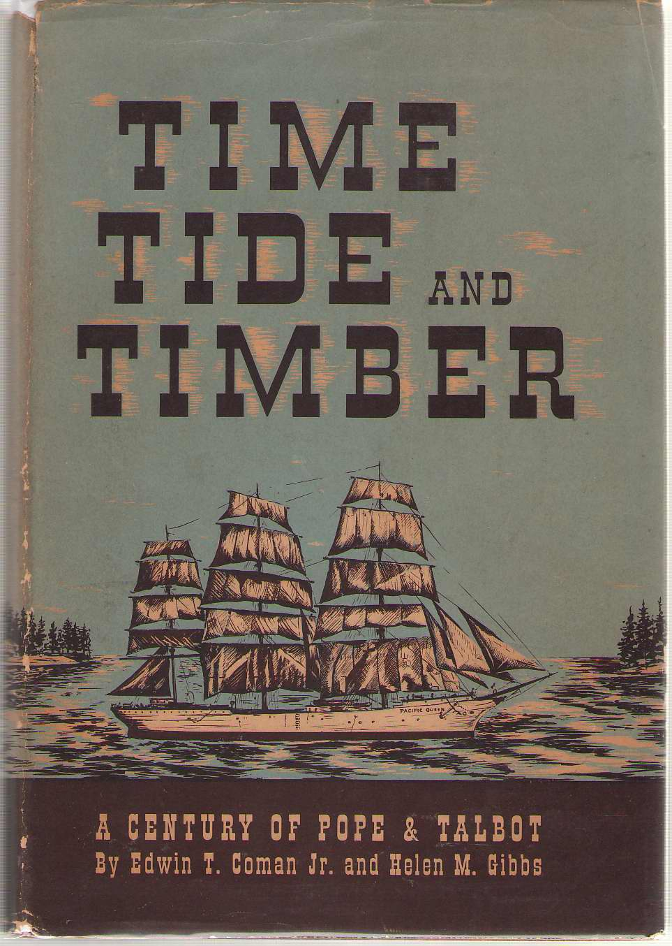 Image for Time Tide And Timber A Century of Pope & Talbot