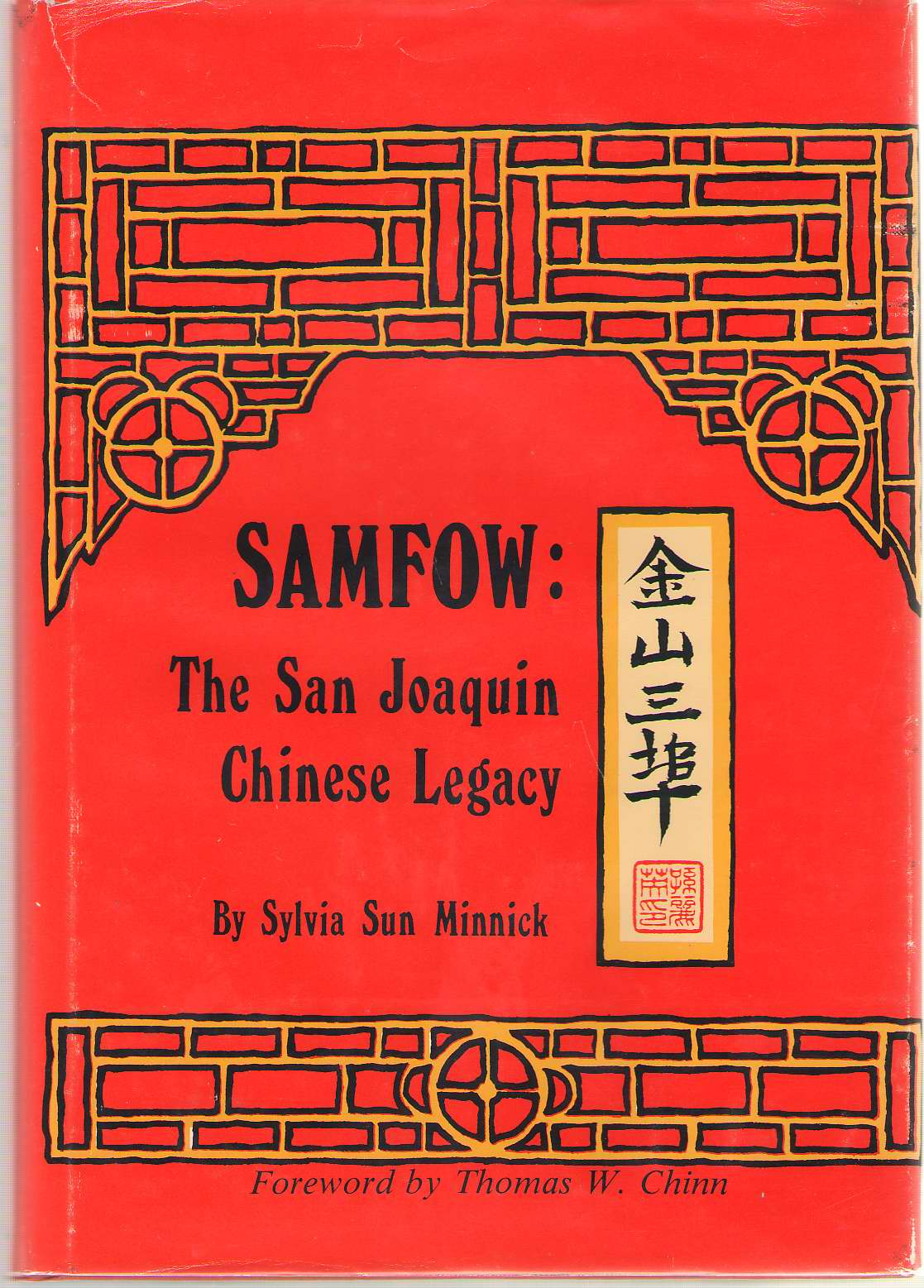 Image for Samfow  The San Joaquin Chinese Legacy