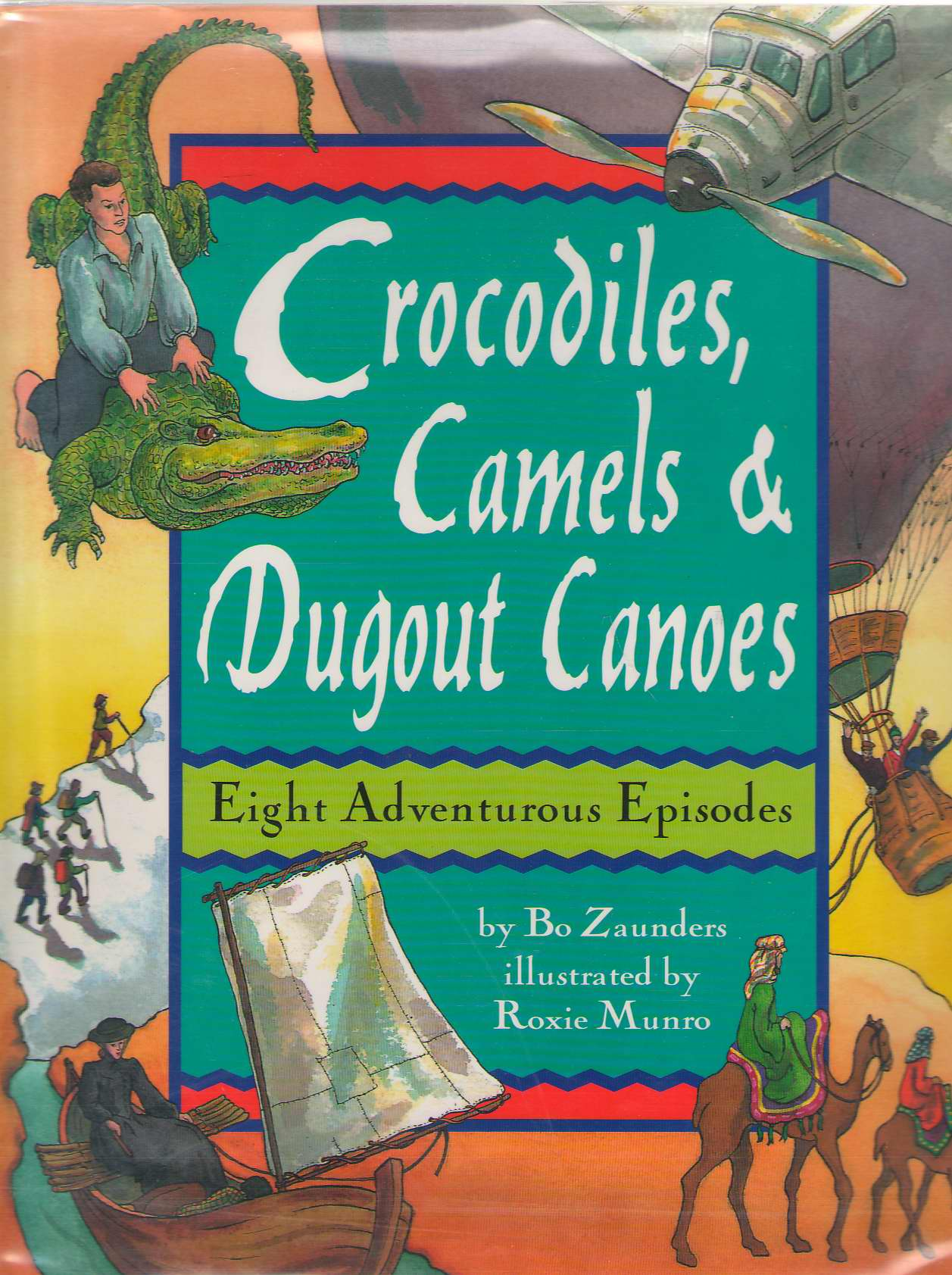 Image for Crocodiles, Camels, And Dugout Canoes