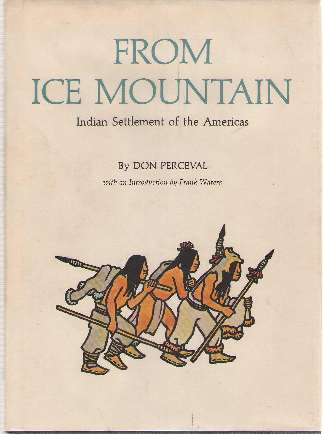 Image for From Ice Mountain Indian Settlement of the Americas