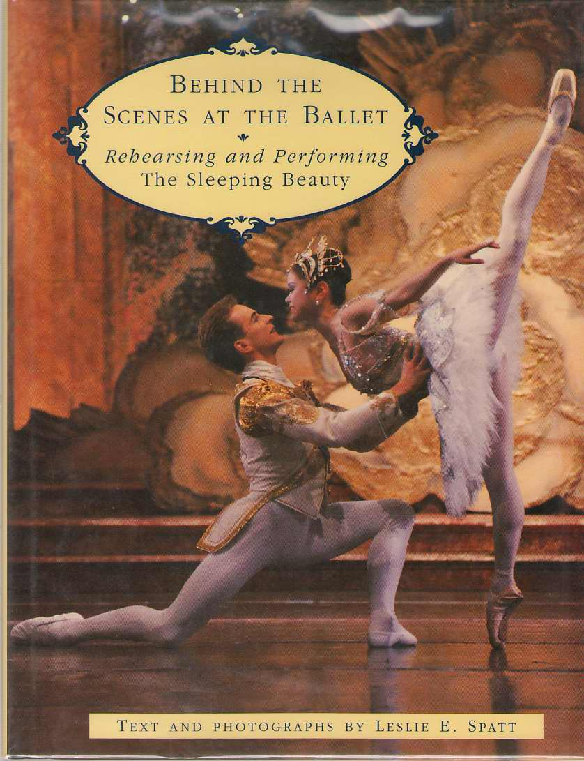 Image for Behind the Scenes at the Ballet  Rehearsing and Performing The Sleeping Beauty
