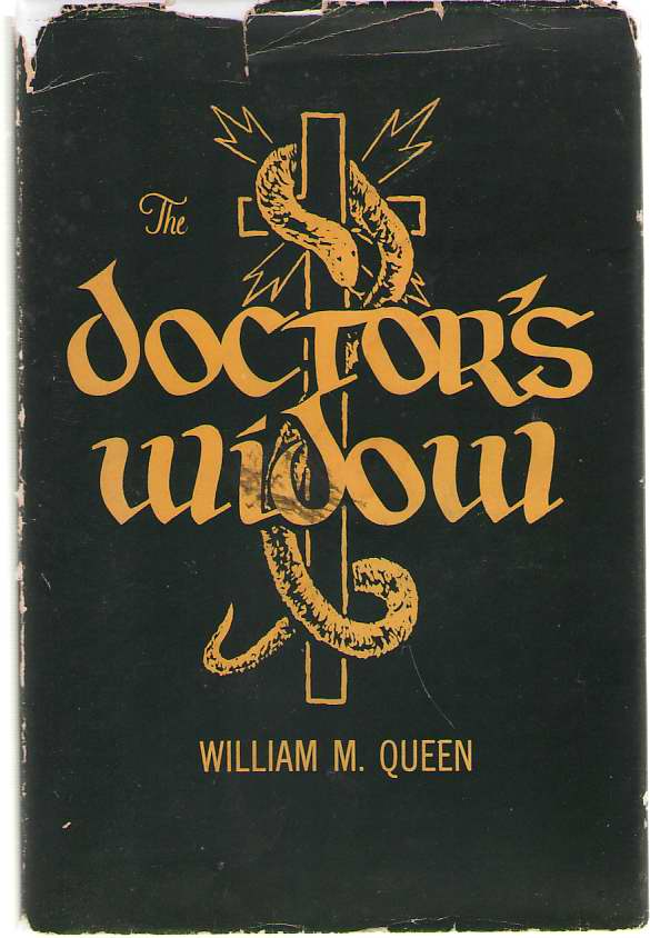 Image for The Doctor's Widow The Story of a Good Neighbor