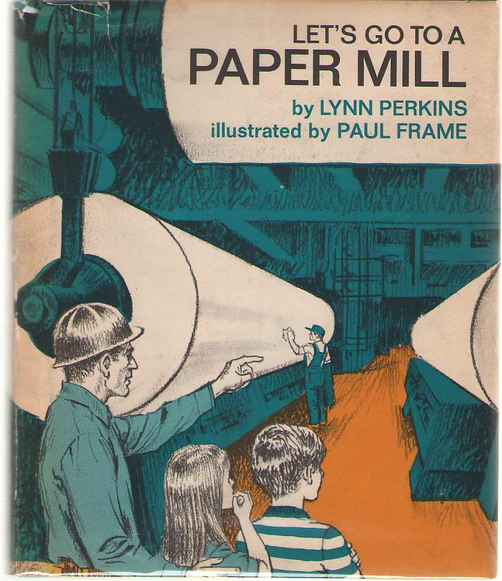 Image for Let's Go To A Paper Mill