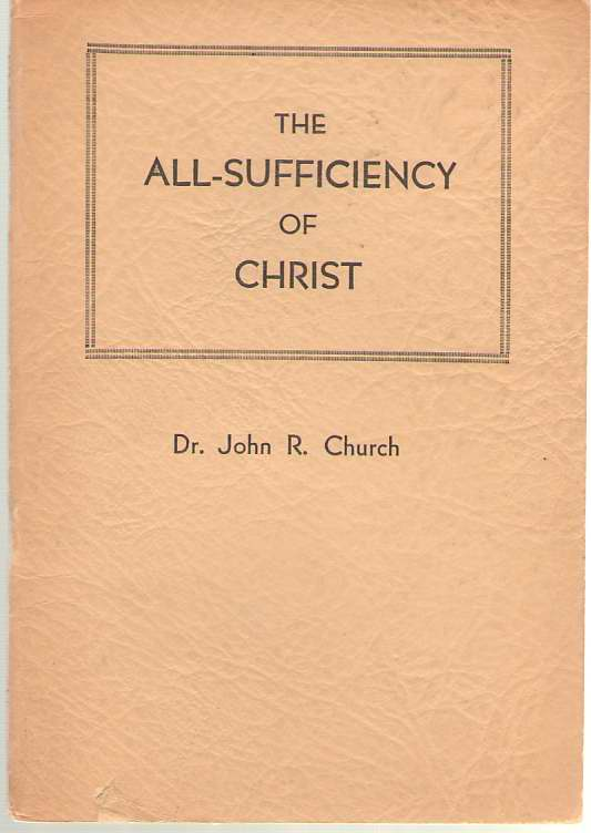 Image for The All-sufficiency Of Christ