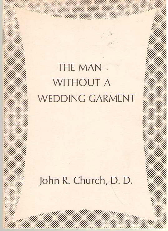 Image for The Man Without a Wedding Garment