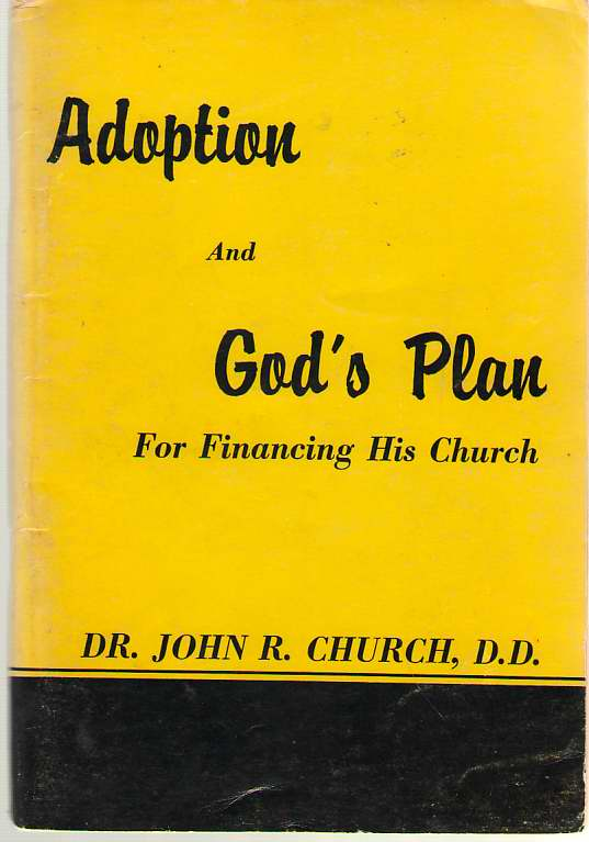 Image for What Does Adoption Mean To You And God's Plan For Financing His Church