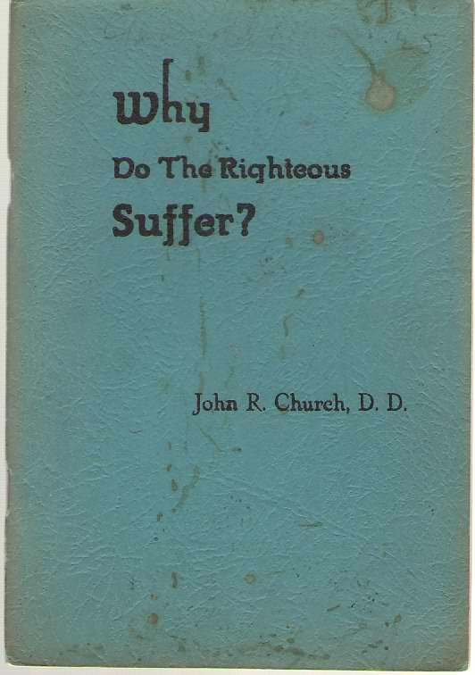 Image for Why Do The Righteous Suffer?