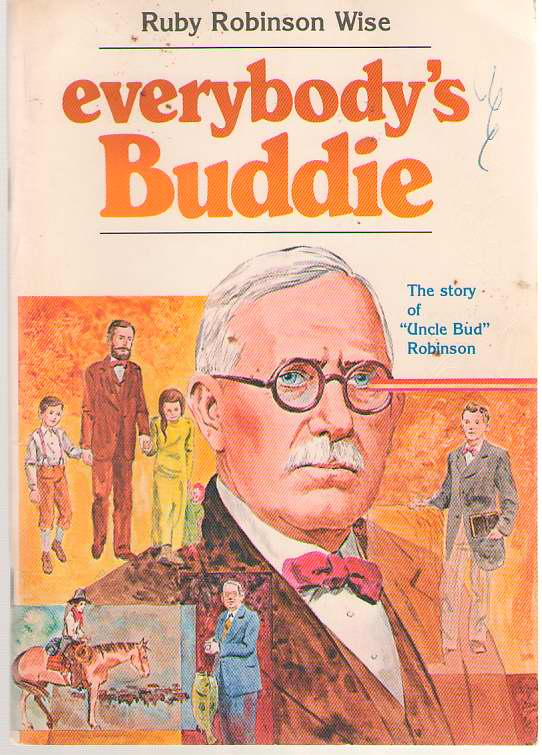 Image for Everybody's Buddie  The story of 'Uncle Bud' Robinson