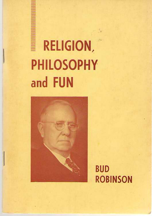 Image for Bud Robinson's Religion, Philosophy and Fun