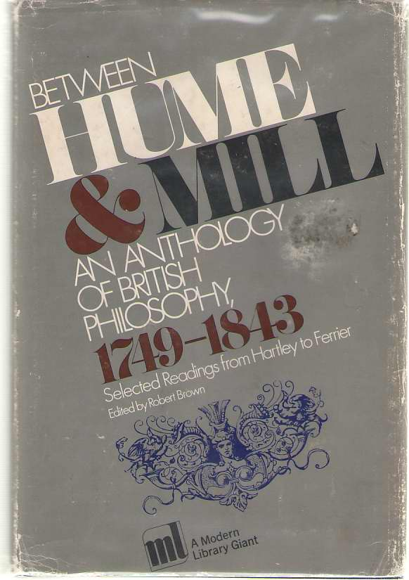 Image for Between Hume and Mill An Anthology of British Philosophy, 1749-1843