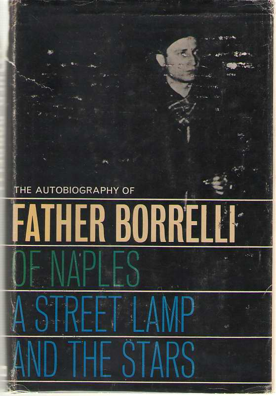 Image for A Street Lamp & The Stars Autobiography of Father Borrelli of Naples