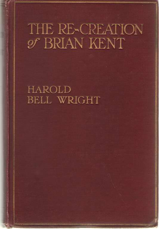 Image for The Re-creation Of Brian Kent