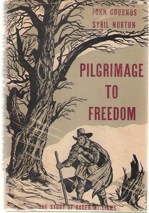 Image for Pilgrimage to Freedom  The Story of Roger Williams