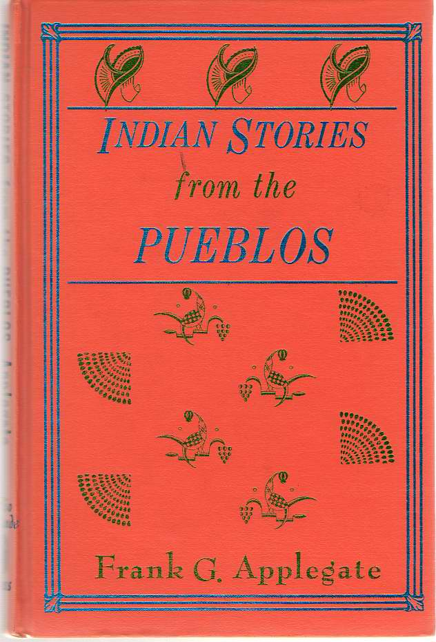 Image for Indian Stories From The Pueblos
