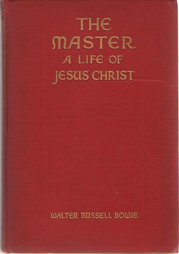 Image for The Master, a Life of Jesus Christ