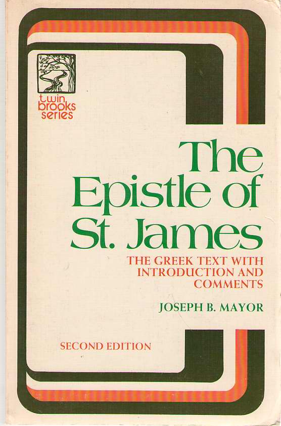 Image for Epistle of St. James  The Greek Text With Introduction Notes and Comments