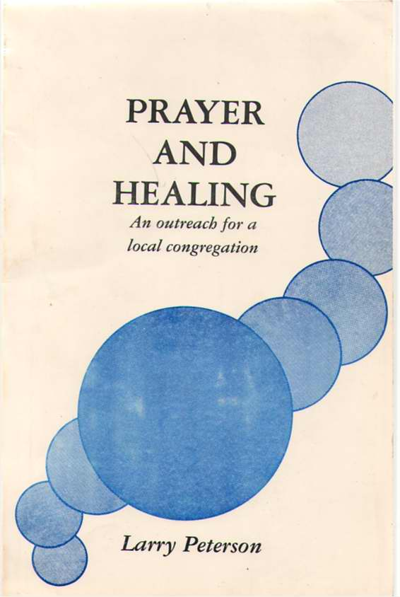 Image for Prayer And Healing An Outreach for a Local Congregation