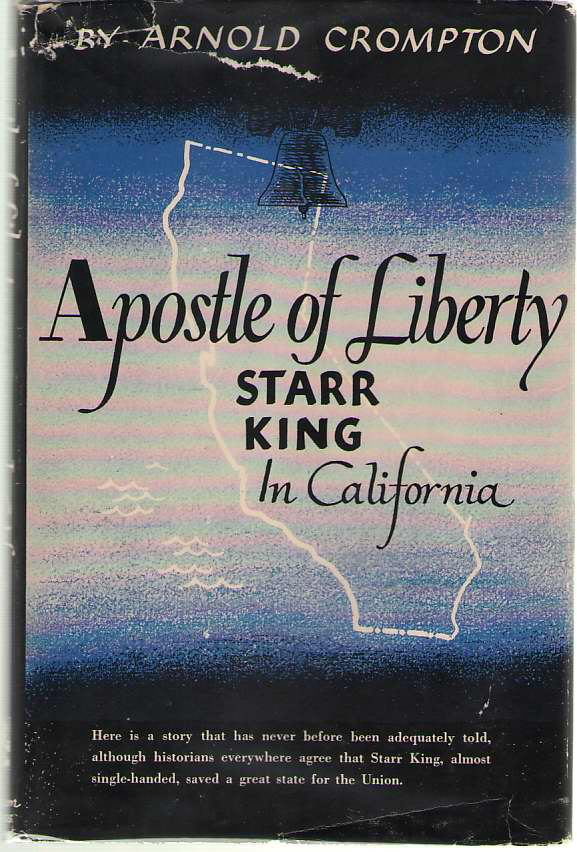 Image for Apostle of Liberty  Starr King in California