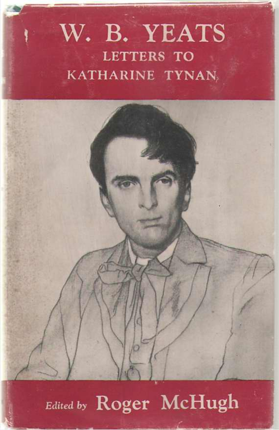 Image for W. B. Yeats, Letters To Katharine Tynan