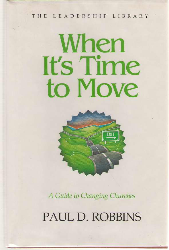 Image for When It's Time To Move A Guide to Changing Churches