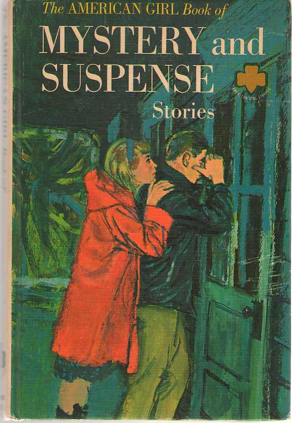 Image for The American Girl Book Of Mystery And Suspense Stories