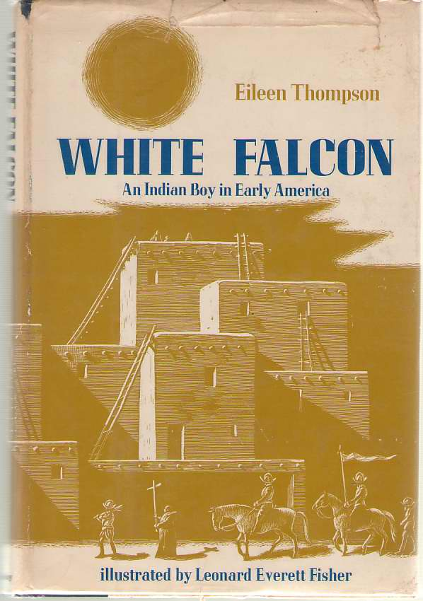 Image for White Falcon An Indian Boy in Early America