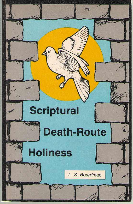 Image for Scriptural Death-route Holiness