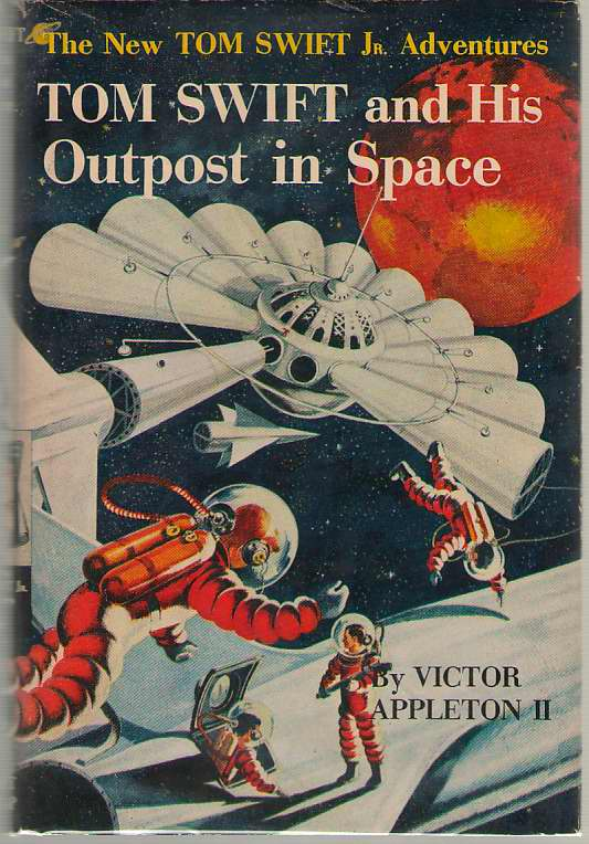 Image for Tom Swift And His Outpost In Space