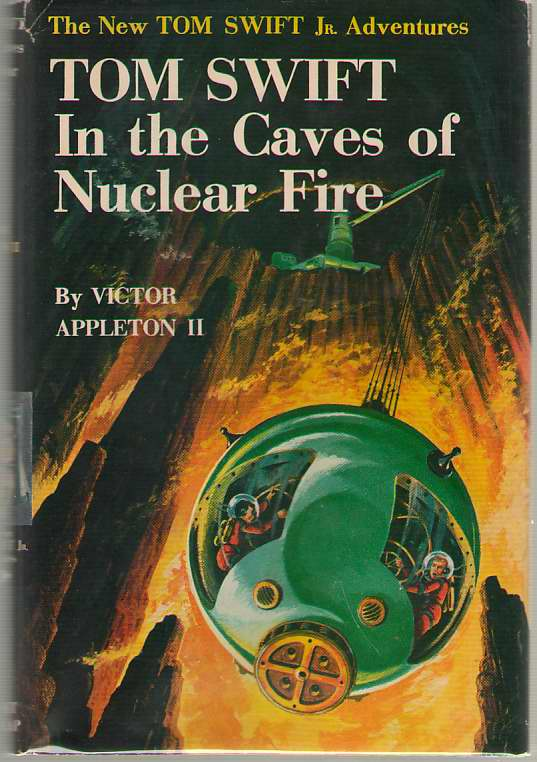 Image for Tom Swift In The Caves On Nuclear Fire