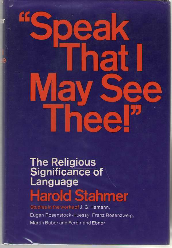 "Image for ""Speak that I may see Thee!"" The Religious Significance of Language"