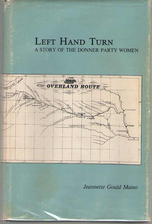 Image for Left Hand Turn A Story of the Donner Party Women