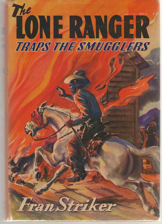 Image for The Lone Ranger Traps the Smugglers