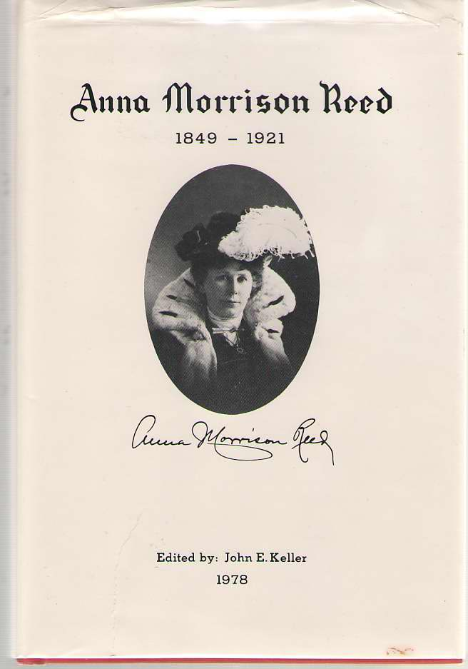 Image for The Diaries And Writing Of Anna Morrison Reed 1849 - 1921